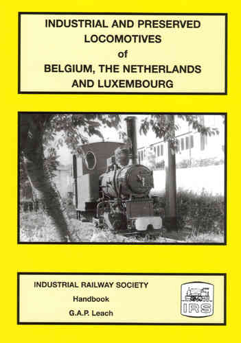 Industrial and Preserved Locomotives of Belgium, The Netherlands and Luxembourg - Used / Shop soiled