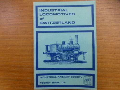 Pocketbook CH  Industrial Locomotives of Switzerland - Used