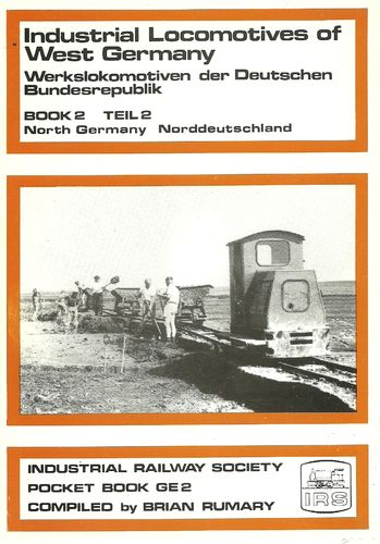 Industrial Locomotives of West Germany - Vol 2 North Germany   Used