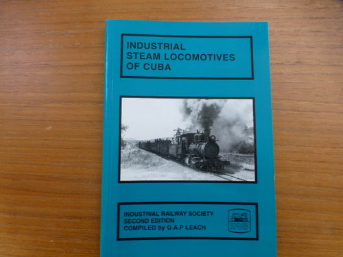Industrial Steam Locomotives of Cuba 2nd Edition - Used