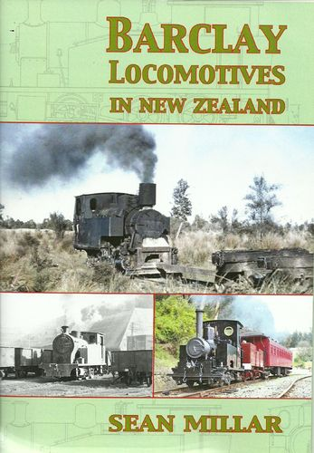 Barclay Locomotives in New Zealand  2nd Ed