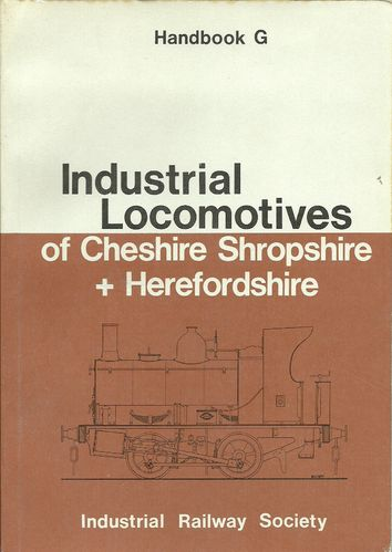 Industrial Locomotives of Cheshire, Shropshire, Herefordshire - Used / Shop soiled