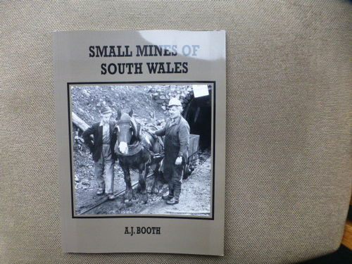 Small Mines of South Wales (Volume 1) - Used / Shop soiled