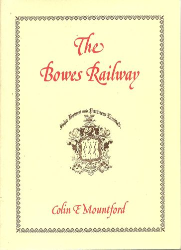 The Bowes Railway - 2nd edition - Used