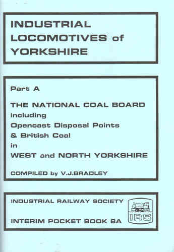 Industrial Locomotives of West & North Yorkshire - National Coal Board - Used