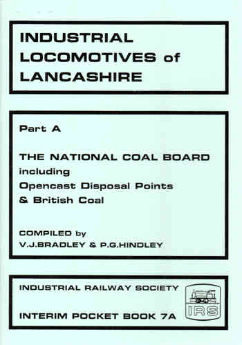 Industrial Locomotives of Lancashire - National Coal Board - Used