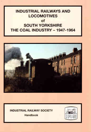 Industrial Railways and Locomotives of South Yorkshire - Coal Industry - Used