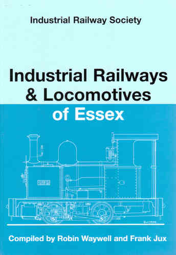 Industrial Railways & Locomotives of Essex - Used