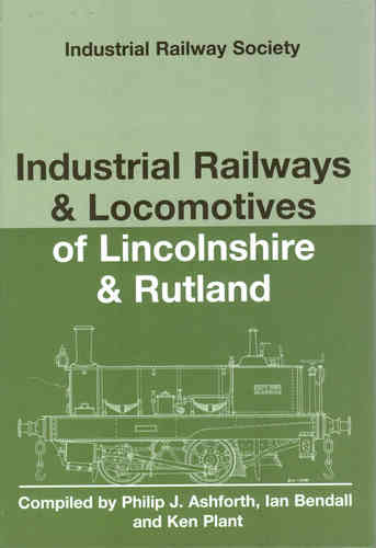 Industrial Railways & Locomotives of Lincolnshire and Rutland - Used