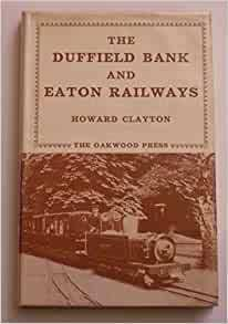 The Duffield Bank & Eaton Railways - Used