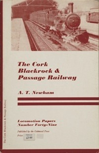 The Cork Blackrock and Passage Railway