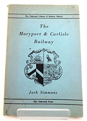 The Maryport and Carlisle Railway