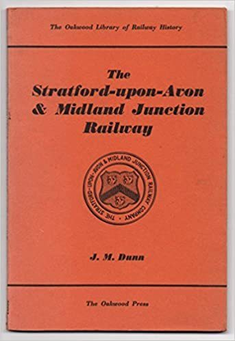 The Stratford upon Avon and Midland Junction Railway